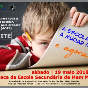 "CONVITE – Debate ""A Escola está a mudar… e agora ??"" – 19 Maio 2018 (sábado) na ESMM"