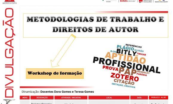 Metodologias de trabalho e direitos de autor – Workshops na ESMM