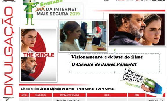 """Projeção do filme """"O Círculo"""" no âmbito da """"Semana da Internet Mais Segura, 2019"""""""