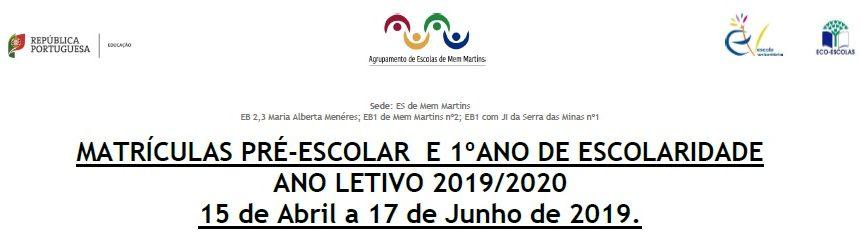Matrículas Pré-Escolar  e 1ºano De Escolaridade, Ano Letivo 2019/2020, 15 de abril a 17 de junho de 2019