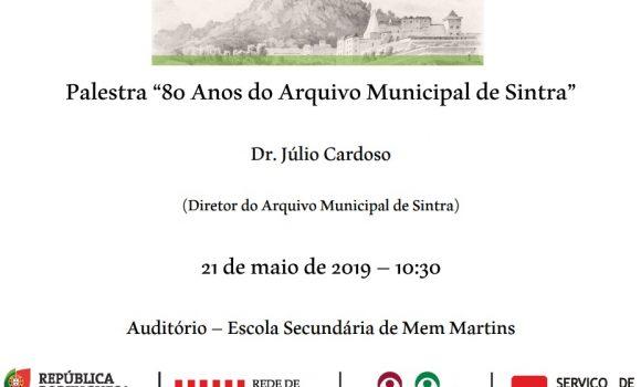 80 Anos do Arquivo Municipal de Sintra